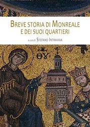 Breve storia di Monreale e dei suoi quartieri - Pdf